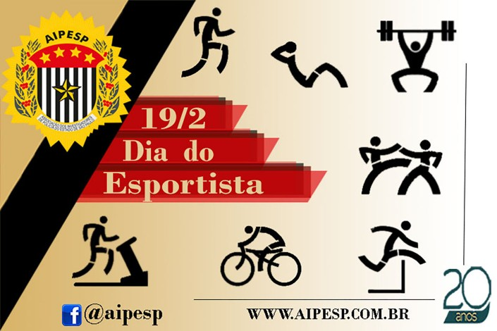 19/02 - DIA DO ESPORTISTA!