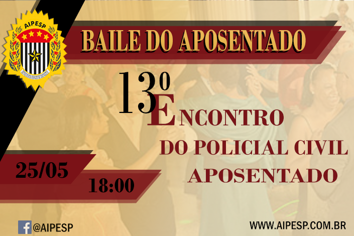 Baile do Policial Civil Aposentado