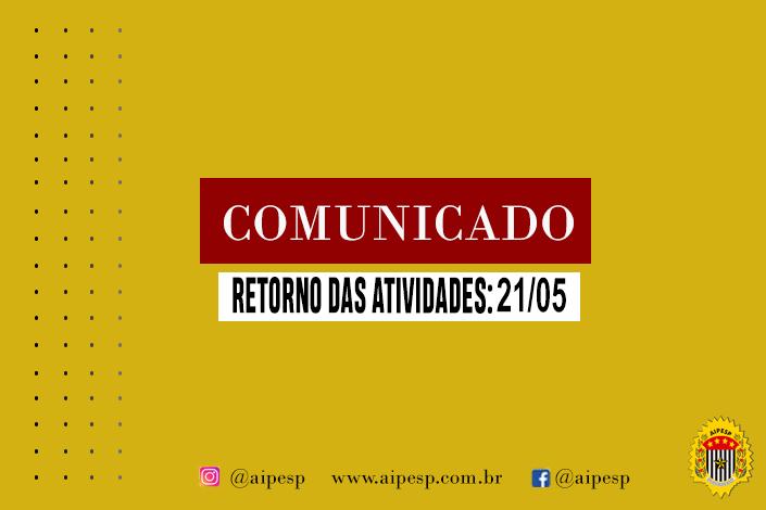 COMUNICADO AIPESP - RETORNO DAS ATIVIDADES