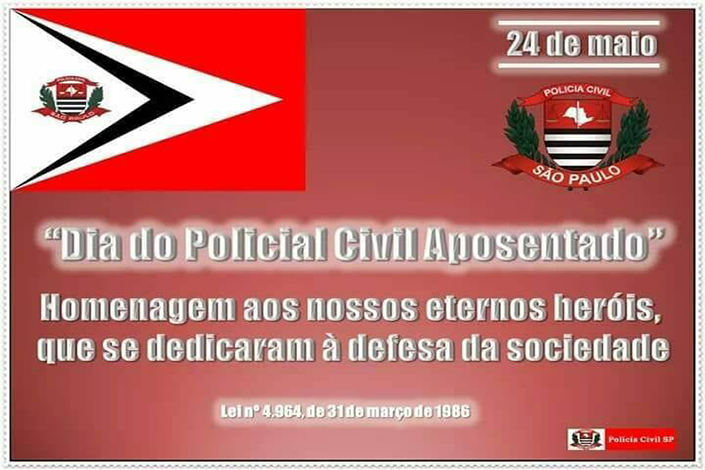 DIA DO POLICIAL CIVIL APOSENTADO