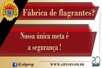FÁBRICA DE FLAGRANTES???