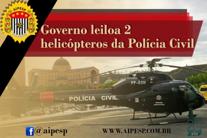 GOVERNO LEILOA 2 HELICÓPTEROS DA PC