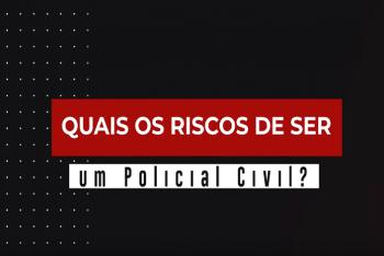 Policial Civil se arrisca menos que o Policial Militar?